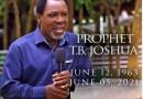 Prophet T.B. Joshua Dead